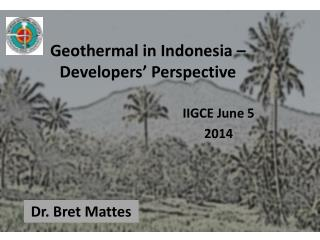 Geothermal in Indonesia – Developers' Perspective