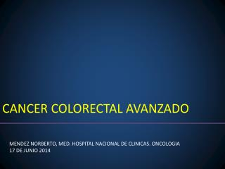 CANCER COLORECTAL AVANZADO