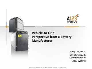 Vehicle-to-Grid: Perspective from a Battery Manufacturer