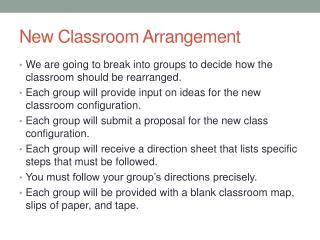 New Classroom Arrangement