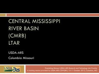 Central Mississippi  River Basin (CMRB)  LTAR