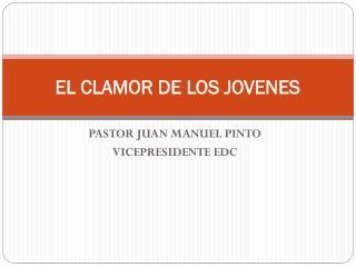 EL CLAMOR DE LOS JOVENES