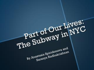 Part of Our Lives: The Subway in NYC