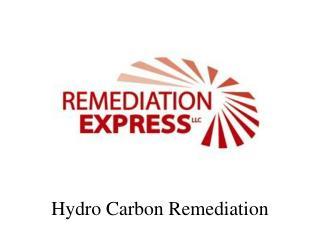 Hydro Carbon Remediation