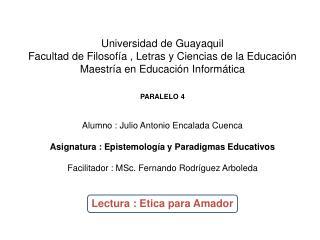 Universidad de Guayaquil Facultad de Filosofía , Letras y Ciencias de la Educación