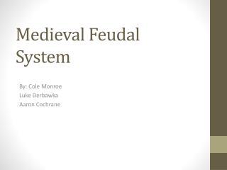 Medieval Feudal System