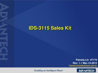 IDS-3115 Sales Kit