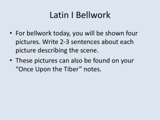 Latin I  Bellwork