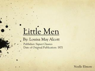 Little Men  By: Louisa May Alcott