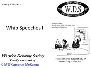 Whip Speeches  II