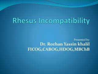Rhesus Incompatibility