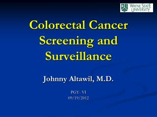 Colorectal Cancer Screening and Surveillance