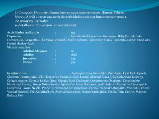 El Complejo Deportivo Santa Inés en su primer semestre  (Enero, Febrero