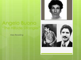 "Angelo  Buono ""The Hillside Strangler"""