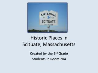 Historic  Places in  Scituate, Massachusetts