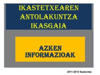 Ikastetxearen Antolakuntza Ikasgaia