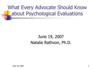 What Every Advocate Should Know about Psychological Evaluations