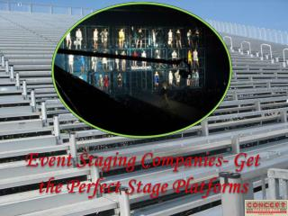 Event Staging Companies- Get the Perfect Stage Platforms