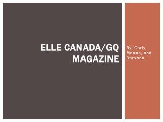 ELLE CANADA/GQ MAGAZINE