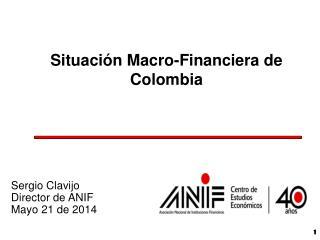 Situación Macro-Financiera  de Colombia