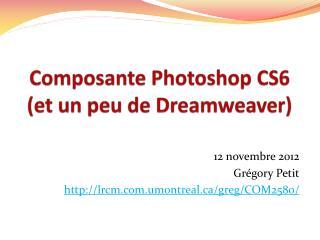 Composante Photoshop  CS6 (et un peu de Dreamweaver)