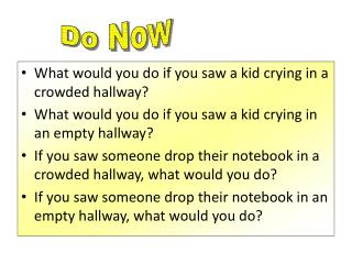 What would you do if you saw a kid crying in a crowded hallway?