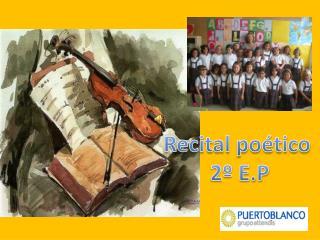Recital po�tico  2� E.P