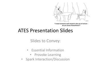ATES Presentation Slides