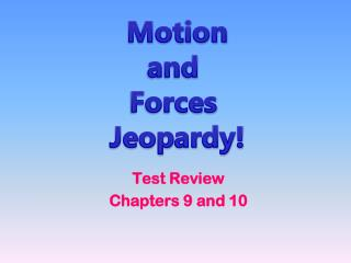 Test Review Chapters 9 and 10