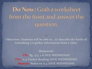 Do Now:  Grab a worksheet from the front and answer the question.
