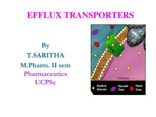 EFFLUX TRANSPORTERS