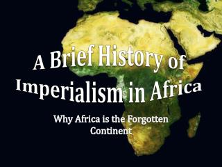 A Brief History of Imperialism in Africa