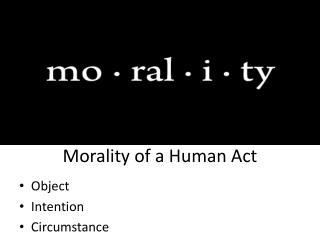 Morality of a Human Act