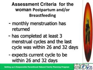 Assessment Criteria  for the woman  Postpartum  and/or Breastfeeding
