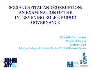 Social Capital and Corruption: An examination of the intervening role of Good Governance