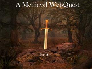 A Medieval  WebQuest