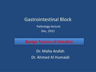 Gastrointestinal Block Pathology lecture Dec, 2012