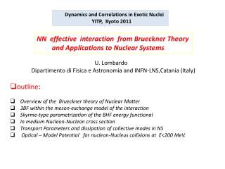 outline : Overview of  the   Brueckner theory of Nuclear Matter