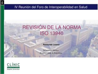 REVISI�N DE LA NORMA  ISO 13940