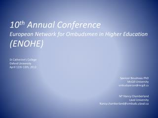 10 th Annual Conference European  Network for  Ombudsmen  in  Higher Education (ENOHE)