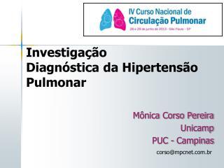 Mônica Corso Pereira Unicamp  PUC - Campinas