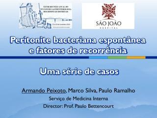 Peritonite bacteriana espont�nea e fatores de recorr�ncia  Uma s�rie de casos