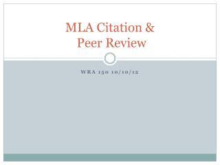 MLA Citation & Peer Review
