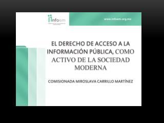 EL DERECHO DE ACCESO A LA INFORMACIÓN PÚBLICA,  COMO ACTIVO DE LA SOCIEDAD MODERNA