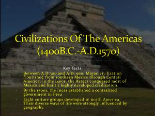 Civilizations Of The Americas  (1400B.C.-A.D.1570)