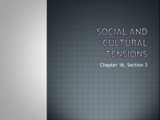 Social and Cultural Tensions