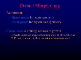 Crystal Morphology