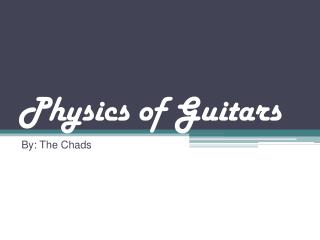 Physics of Guitars