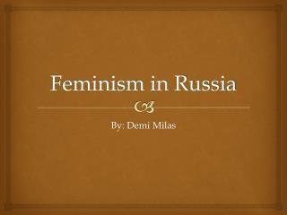 Feminism in Russia