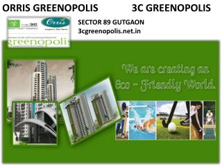 !!!@ Sector 89 @ 3C Greenopolis - Gurgaon  91 9891856789!!!